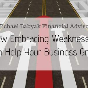 How Embracing Weaknesses Can Help Your Business Grow