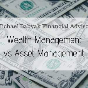 Wealth Management vs Asset Management