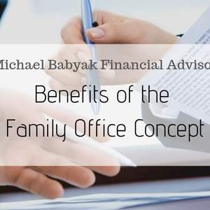 Benefits of the Family Office Concept