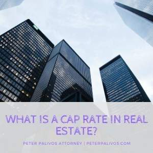 What Is A Cap Rate In Real Estate?