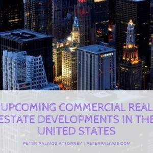 Upcoming . Commercial Real Estate Developments In The United States