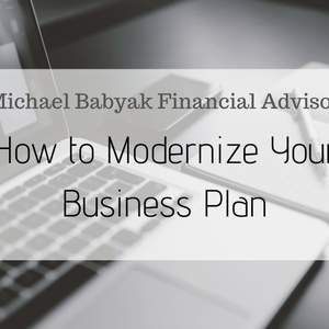 How to Modernize Your Business Plan