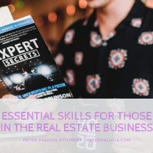Essential Skills For Those In The Real Estate Business
