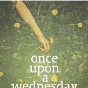 Once_Upon_a_Wednesday.jpg