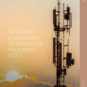 NTT_DATA_a_perspective_on_harnessing_the_potential_of_5G_01.jpg