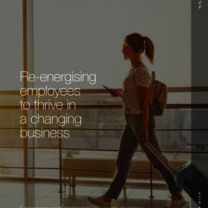 Re-energising_employees_to_thrive_in_a_changing_business_01.jpg