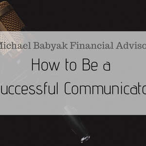 How to Be a Successful Communicator
