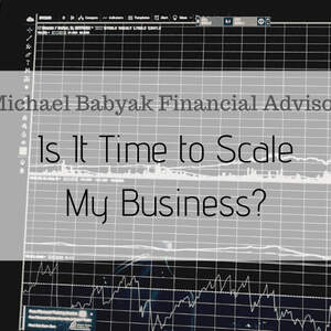Is It Time to Scale My Business?