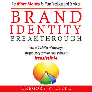 Brand_Identity_Breakthrough_by_Gregory_V._Diehl_audiobook.jpg