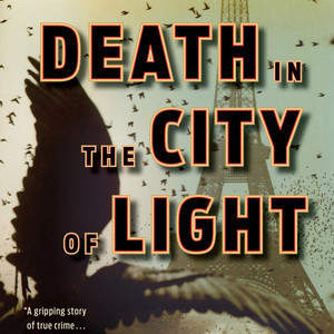 DEATH_IN_THE_CITY_OF_LIGHT_2.18.14.jpg