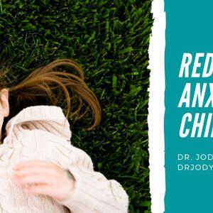 Reducing Dental Anxiety In Children