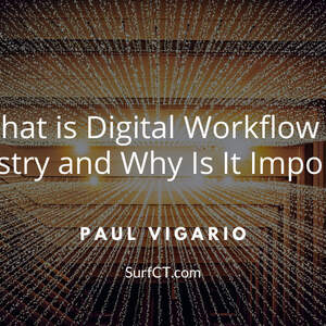 Paul_Vigario_-_Naugatuck_NY_-_What_is_Digital_Workflow_in_Dentistry_and_Why_Is_It_Important_.jpg