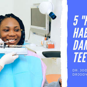 """5 """"Healthy Habits That Damage Your Teeth"""
