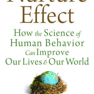 THE NURTURE EFFECT by Anthony Biglan