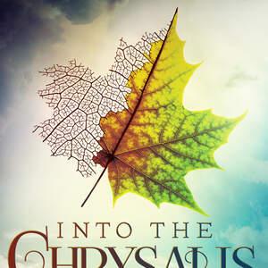 IntotheChrysalis.jpg